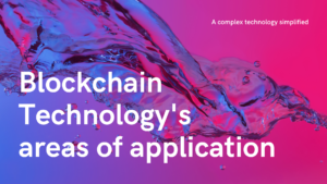 Blockchain Technology's areas of application